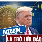 Cựu Tổng thống Trump: Bitcoin giống như trò lừa đảo, nó cạnh tranh với đồng đô la Mỹ